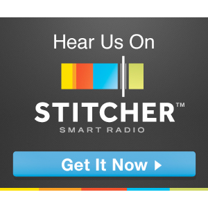 Catch us on Stitcher Smart Radio
